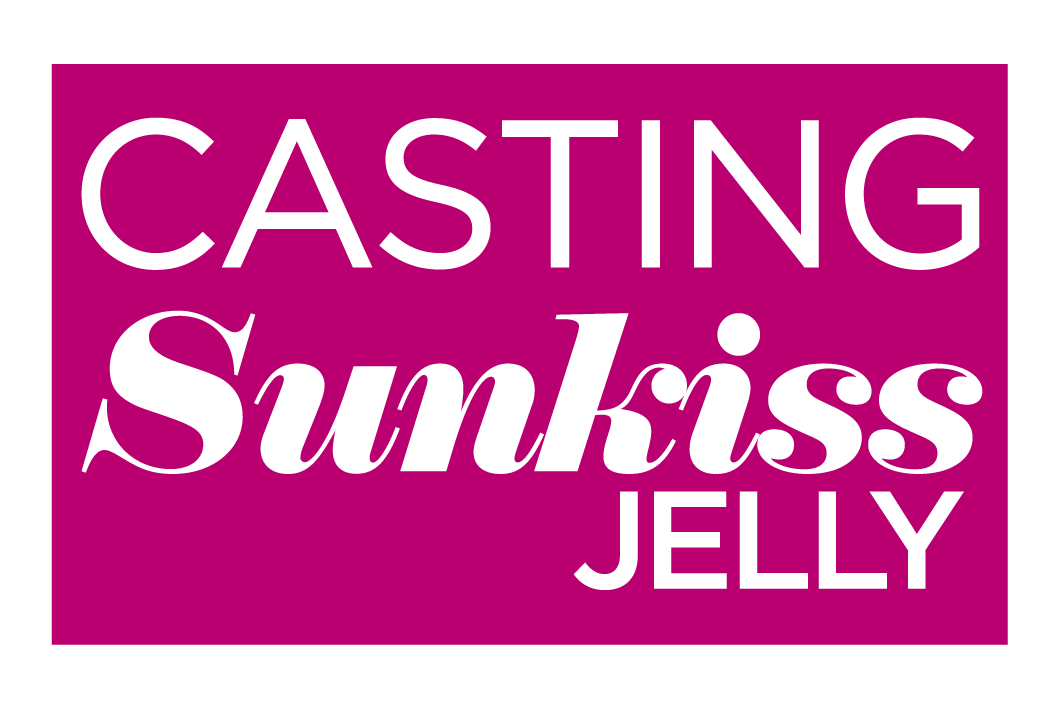 Casting Sunkiss Jelly